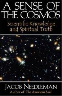 a-sense-cosmos-scientific-knowledge-spiritual-truth-jacob-needleman-paperback-cover-art